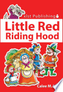 Little Red Riding Hood Talk To Strangers The Classic Story