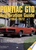 Pontiac GTO Restoration Guide 1964 1972