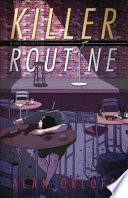 Killer Routine