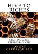 Hive To Riches