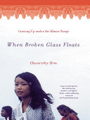 download ebook when broken glass floats: growing up under the khmer rouge pdf epub
