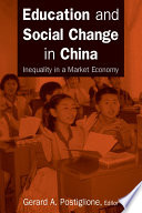 Education and Social Change in China: Inequality in a Market Economy Accentuated China S Social And Regional