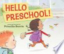 Hello Preschool!