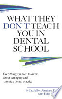 What They Don t Teach You In Dental School