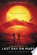 Last Day on Mars Book PDF