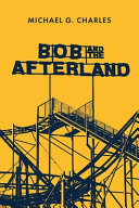 Book Bob and the Afterland