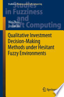Qualitative Investment Decision Making Methods Under Hesitant Fuzzy Environments