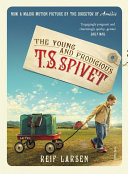 The Young and Prodigious T  S  Spivet