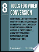 8 Tools For Video Conversion