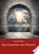 Das Erwachen des Phoenix