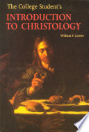 The College Student s Introduction to Christology