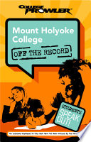 Mount Holyoke College College Prowler Off the Record