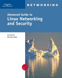 Advanced Guide to Linux Networking and Security