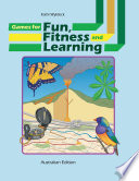 Games for Fun  Fitness and Learning