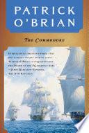 The Commodore  Vol  Book 17   Aubrey Maturin Novels