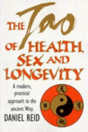 . The Tao of Health, Sex and Longevity .