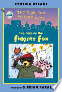 The High Rise Private Eyes 6 The Case Of The Fidgety Fox