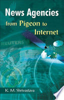 News Agencies from Pigeon to Internet
