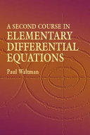 A Second Course in Elementary Differential Equations