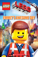 Emmet S Awesome Day Lego The Lego Movie