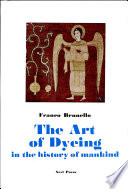 The Art of Dyeing in the History of Mankind