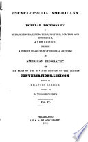 Encyclopaedia Americana  A Popular Dictionary of Arts  Sciences  Literature  History  Politics and Biography  A New Ed   Including a Copious Collection of Original Articles in American Biography  on the Basis of the 7th Ed of the German Conversations lexicon