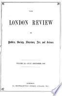 The London Review of Politics  Society  Literature  Art    Science Book PDF