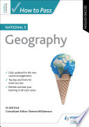 How to Pass National 5 Geography  Second Edition