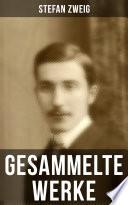 Sämtliche Werke von Stefan Zweig