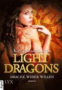 Light Dragons - Drache wider Willen