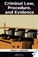 Criminal Law  Procedure  and Evidence