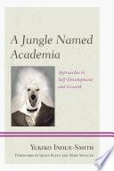 A Jungle Named Academia