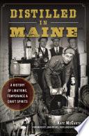 Distilled in Maine