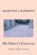 Mr Darcy s Struggle