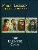The Percy Jackson and the Olympians: Ultimate Guide by Rick Riordan