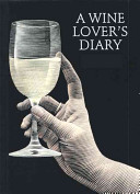 A Wine Lover's Diary