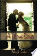 Christian Romance Fiction  A Love Series