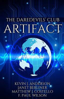 The Daredevils' Club Artifact : the fate of the world in...