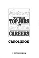 The Fast Track To The Top Jobs In New Medical Careers