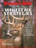 Shooter s Bible Guide to Whitetail Strategies