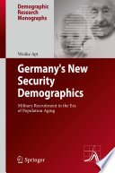 Germany s New Security Demographics