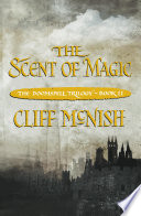 The Doomspell Trilogy: The Scent of Magic by Cliff McNish