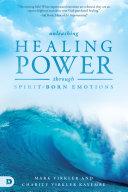download ebook unleashing healing power through spirit-born emotions pdf epub
