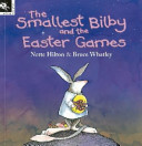 The Smallest Bilby and the Easter Games