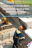 Transportation Highway Engineering Calculations and Rules of Thumb