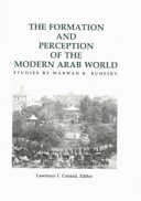 The Formation and Perception of the Modern Arab World