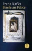 Briefe an Felice und andere Korrespondenz aus der Verlobungszeit