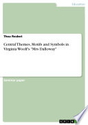 Central Themes  Motifs and Symbols in Virginia Woolf s  Mrs Dalloway