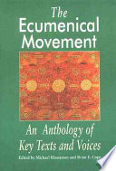 brief historical background of ecumenical movement Ecumenical history of latin america (from a history of the ecumenical movement church as a coherent response to the historical interests of the poor and.