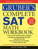 Gruber s Complete SAT Math Workbook